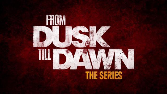 From Dusk Till Dawn: The Series - Season 1 Teaser