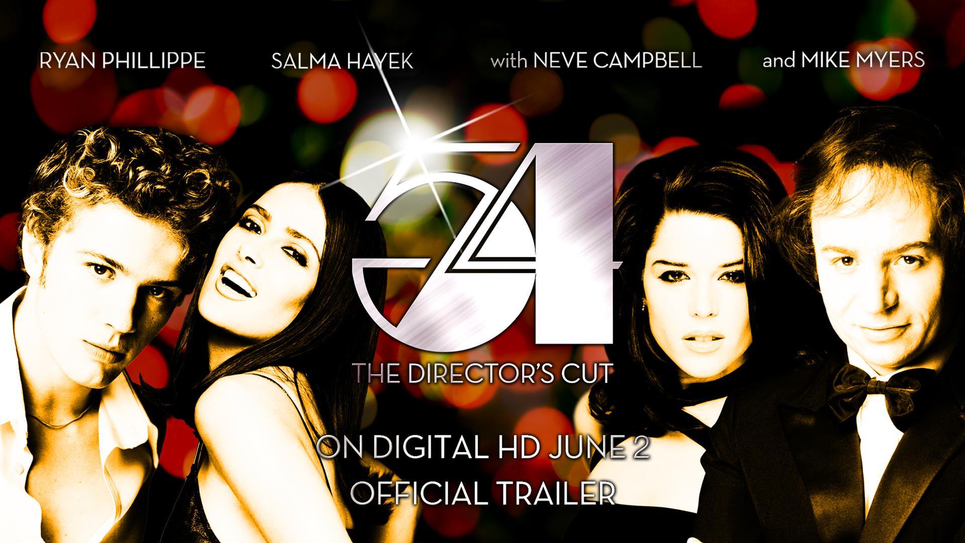 54: The Directors Cut - Official Trailer (HD)